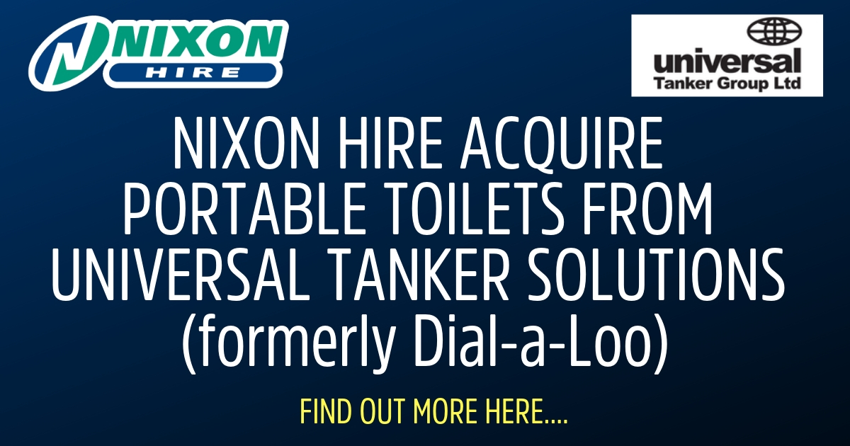 Nixon Hire Acquire Portable Toilets from Universal Tanker Solutions