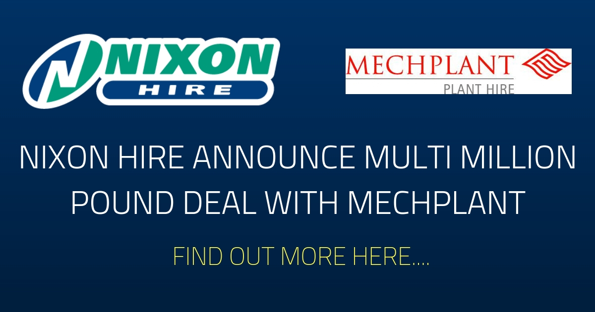 Nixon Hire acquire Mechplant assets in multi million pound deal