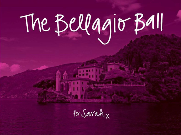The Bellagio Ball for Sarah
